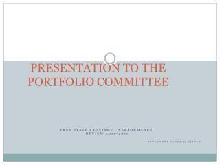 PRESENTATION TO THE PORTFOLIO COMMITTEE
