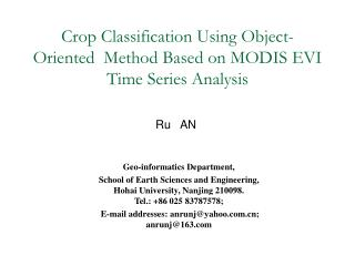 Crop Classification Using Object-Oriented  Method Based on MODIS EVI Time Series Analysis
