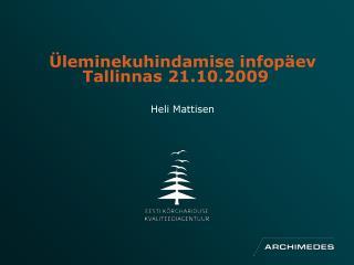 Üleminekuhindamise infopäev Tallinnas 21.10.2009