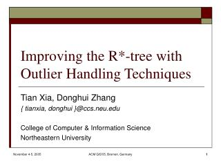 Improving the R*-tree with Outlier Handling Techniques