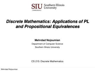 Discrete Mathematics:  Applications of PL and Propositional Equivalences