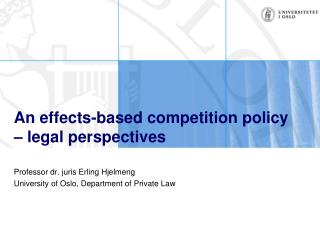An effects-based competition policy – legal perspectives
