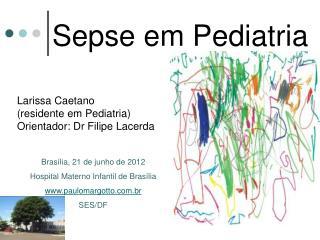 Sepse em Pediatria