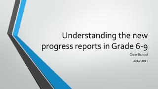 Understanding the new progress reports in Grade 6-9