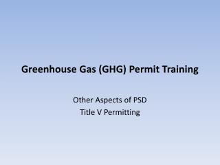 Greenhouse Gas (GHG) Permit Training