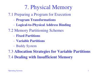7. Physical Memory