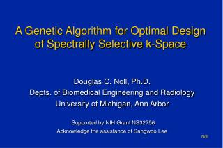 A Genetic Algorithm for Optimal Design of Spectrally Selective k-Space