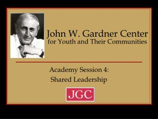 John W. Gardner Center for Youth and Their Communities
