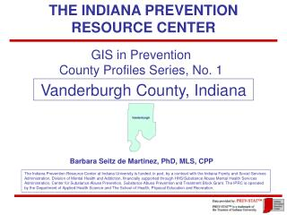 THE INDIANA PREVENTION RESOURCE CENTER