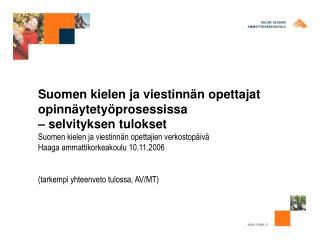 Suomen kielen ja viestinnän opettajat opinnäytetyöprosessissa  – selvityksen tulokset
