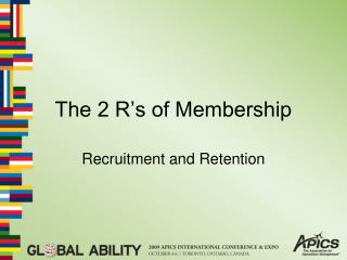 The 2 R's of Membership