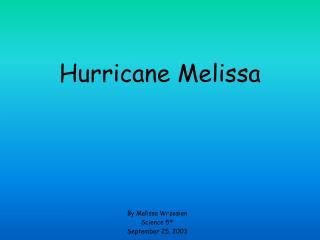 Hurricane Melissa