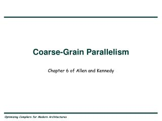 Coarse-Grain Parallelism