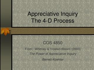 Appreciative Inquiry The 4-D Process