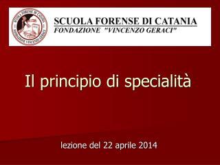 Il principio di specialità