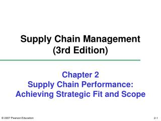Chapter 2 Supply Chain Performance:  Achieving Strategic Fit and Scope