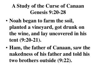 A Study of the Curse of Canaan Genesis 9:20-28