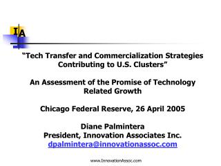 """Tech Transfer and Commercialization Strategies Contributing to U.S. Clusters"""