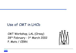 Use of CMT in LHCb