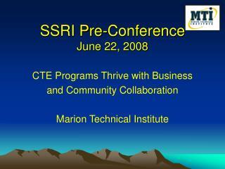 SSRI Pre-Conference June 22, 2008