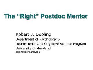 The �Right� Postdoc Mentor