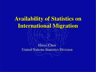 Availability of Statistics on International Migration