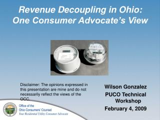 Revenue Decoupling in Ohio: One Consumer Advocate s View