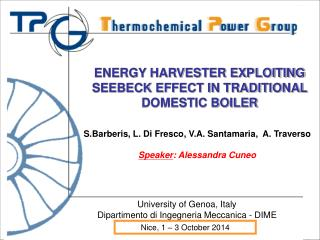 University of Genoa, Italy Dipartimento di Ingegneria Meccanica - DIME