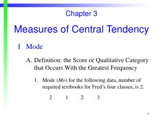 Chapter 3 Measures of Central Tendency