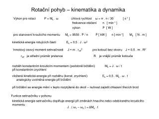 Rotační pohyb – kinematika a dynamika