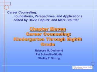 Chapter Eleven  Career Counseling: Kindergarten Through Eighth Grade