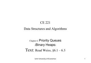 CE 221 Data Structures and Algorithms