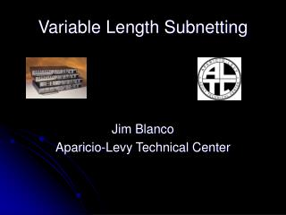 Variable Length Subnetting