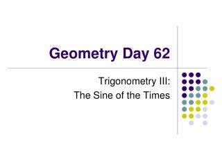 Geometry Day 62