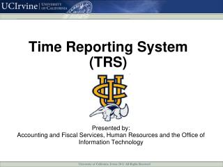 Time Reporting System  (TRS)