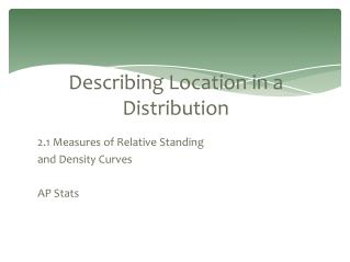 Describing Location in a Distribution
