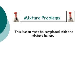Mixture Problems