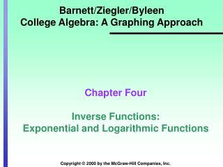 Barnett/Ziegler/Byleen College Algebra: A Graphing Approach