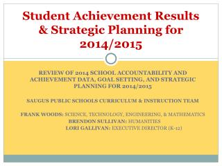 Student Achievement Results & Strategic Planning for 201 4 /201 5