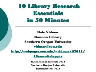 10 Library Research Essentials in  50  Minutes
