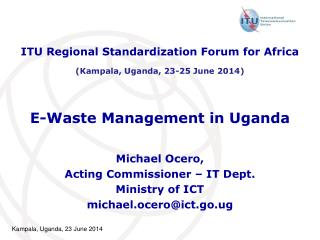 E-Waste Management in Uganda