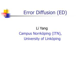 Error Diffusion (ED)