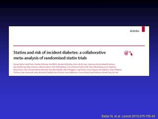 Sattar N, et al. Lancet 2010;375:735-42