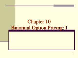 Chapter 10 Binomial Option Pricing: I