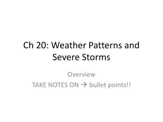 Ch 20: Weather Patterns and Severe Storms
