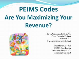 PEIMS Codes Are You Maximizing Your Revenue