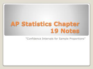 AP Statistics Chapter 19 Notes
