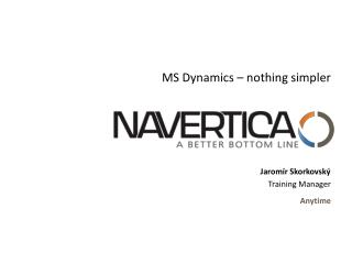 MS Dynamics �  nothing simpler
