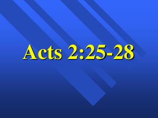 Acts 2:25-28