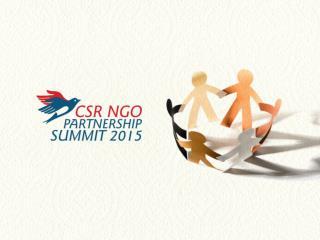 �CSR  NGO PARTNERSHIP SUMMIT - 2015�